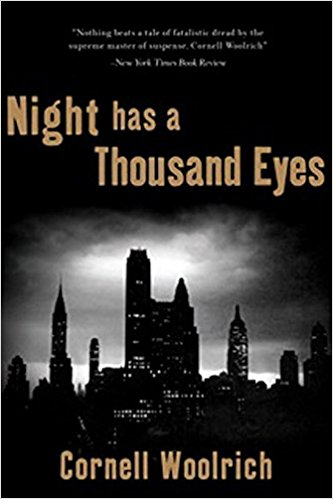 Night has a Thousand Eyes Woolrich