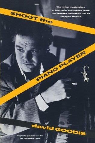 shoot the piano player david goodis
