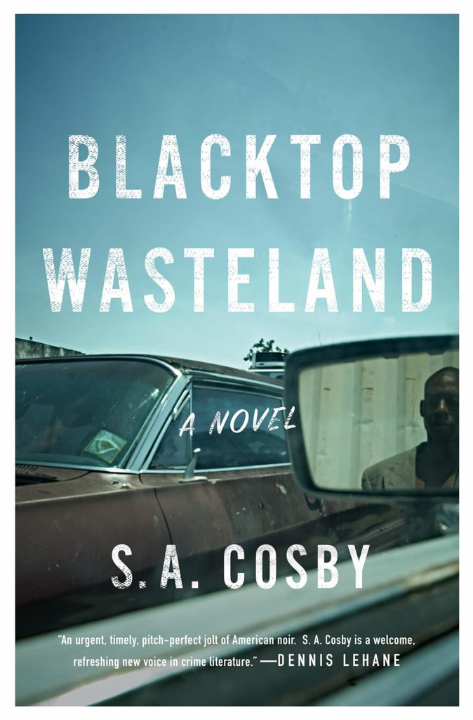 image is the cover of s.a. cosby's blacktop wastelend